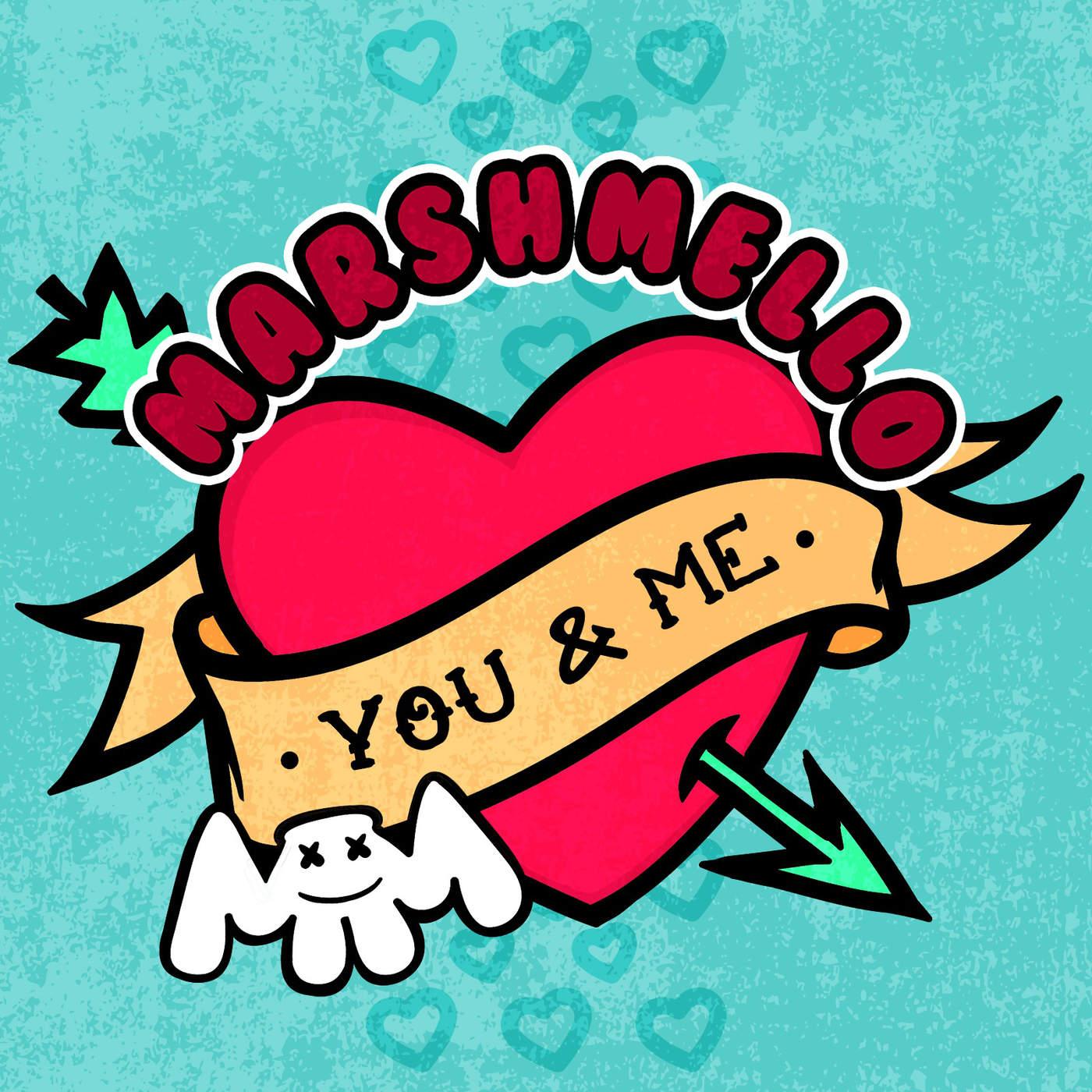 Marshmello - You & Me - Single