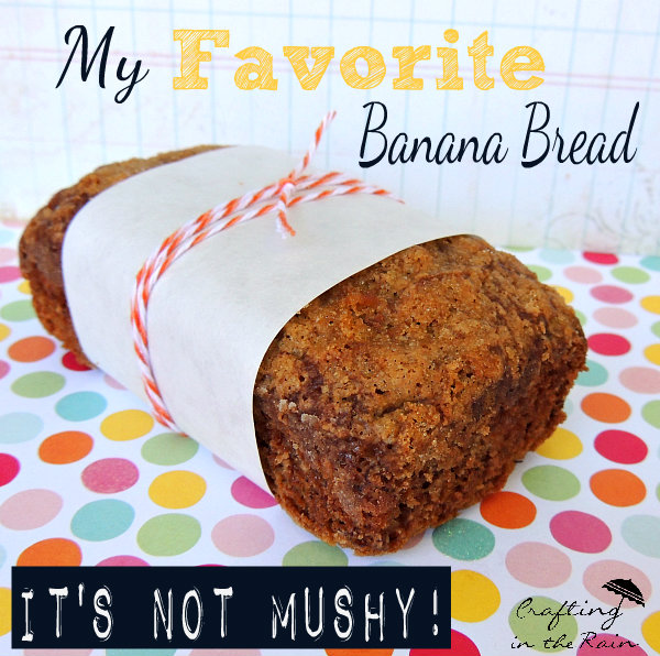Banana Bread by Crafting in the Rain