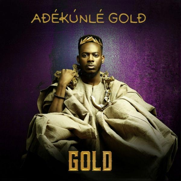 "Singer Adekunle Gold's album ""Gold"" debuts at 7th position at Billboard World Albums"
