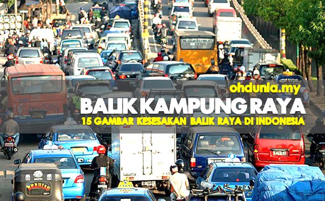 15 Gambar Pemandangan Biasa Orang Indonesia Pulang Berhari Raya Ke Kampung