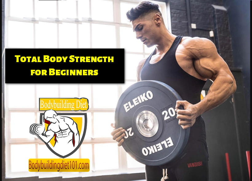 Total Body Strength for Beginners