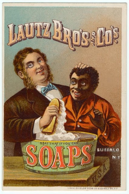 Propaganda racista da Lautz Bros. & Co's Soap - veiculada nos Estados Unidos no final do século XIX.