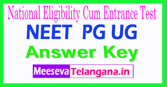 National Eligibility Cum EntraNEET 2018 CBSE NEET PG UG Answer Key Download