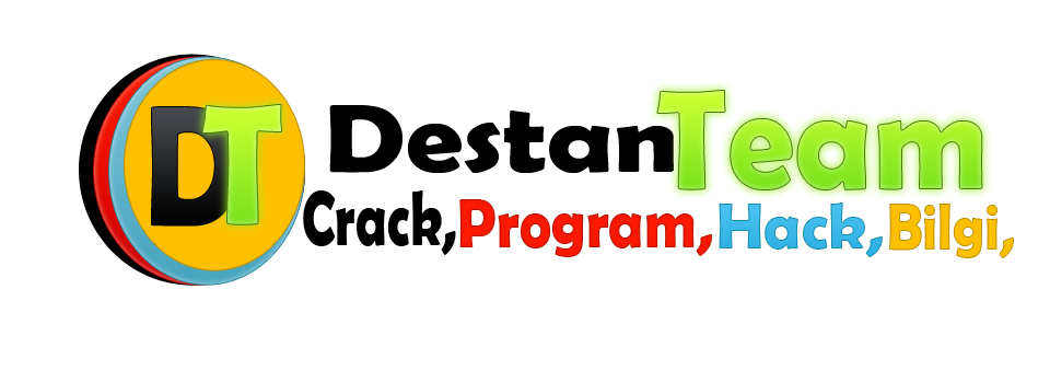 DestanTeam Crack , Program , Hack , Bilgi