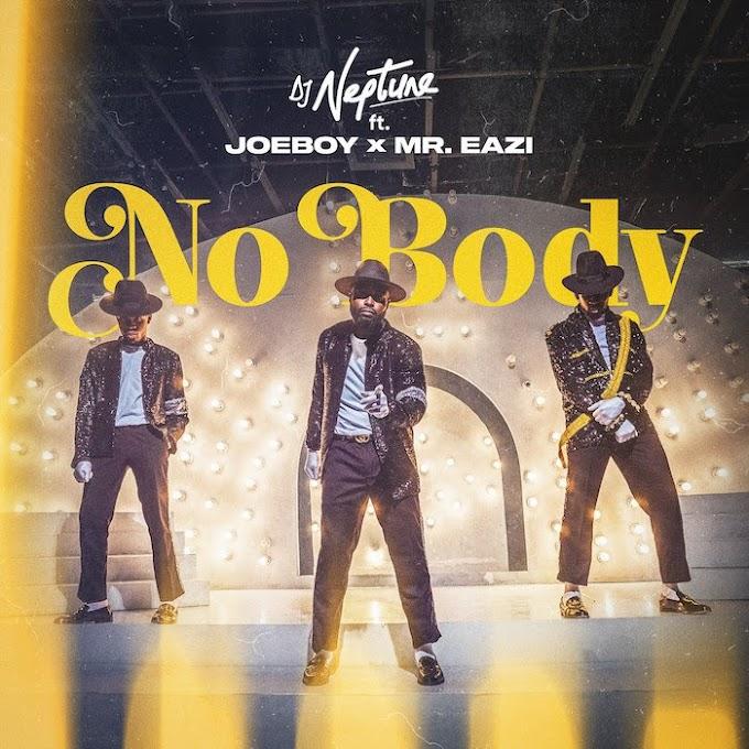 [Lyrics] DJ Neptune Ft. Joeboy & Mr Eazi – Nobody