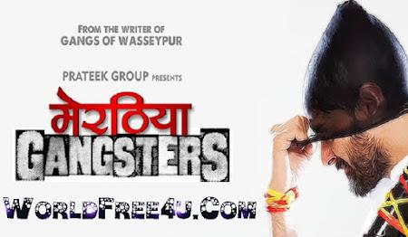 Poster Of Hindi Movie Meeruthiya Gangsters (2015) Free Download Full New Hindi Movie Watch Online At worldfree4u.com