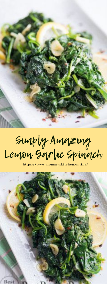 Simply Amazing Lemon Garlic Spinach #vegetarian #recipe