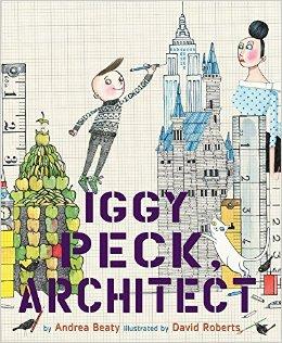 Iggy Peck, Architect  - 10 Books For Boys