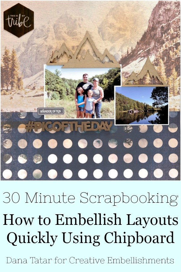 30 Minute Pic of the Day Camping Scrapbook Layout with Chipboard Mountains and Title