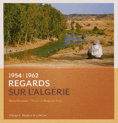 http://www.memoiredeshommes.sga.defense.gouv.fr/fr/article.php?laref=1039&titre=ouvrage-regards-sur-l-algerie-