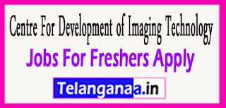 Centre For Development of Imaging Technology CDIT Recruitment Notification 2017 Last Date  27-03-2017