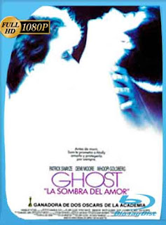 Ghost La sombra del amor 1990 HD [1080p] Latino [GoogleDrive] DizonHD