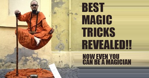Logic Behind These 7 Mysterious Magic