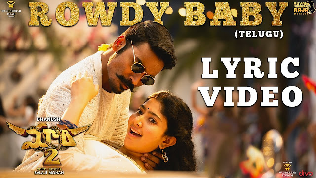 Rowdy Baby Telugu Song Lyrics - Maari 2 (2018)