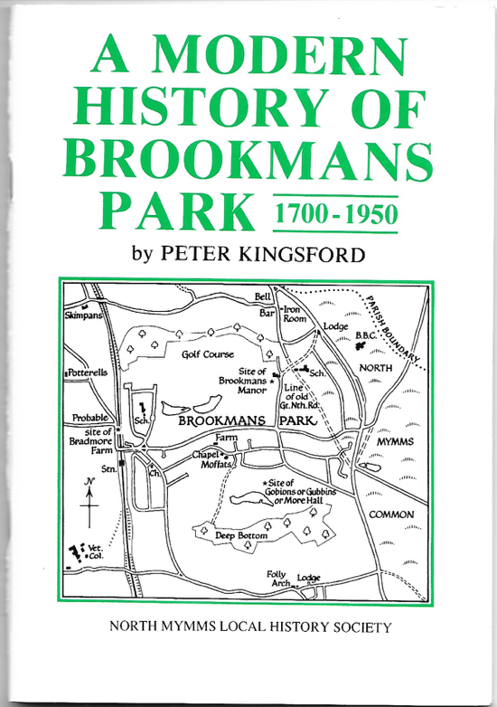 A scan of the cover of A Modern History Of Brookmans Park 1700-1950 by Peter Kingsford