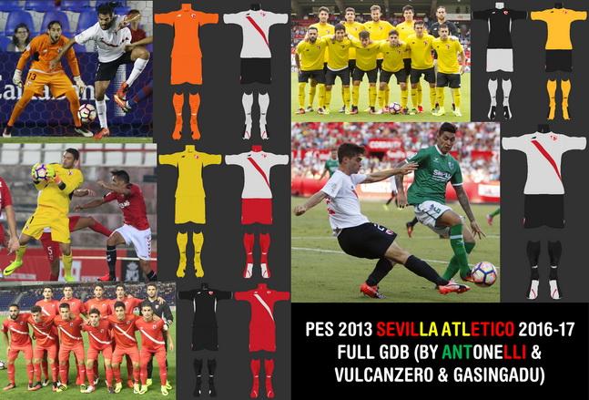 PES 2013 Sevilla Atletico (Reserve team of Sevilla) 2016-17 Full GDB BY ANTONELLI & VULCANZERO & GASINGADU