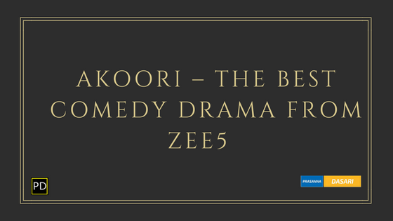 Akoori – A Quirky Comedy Drama from ZEE5
