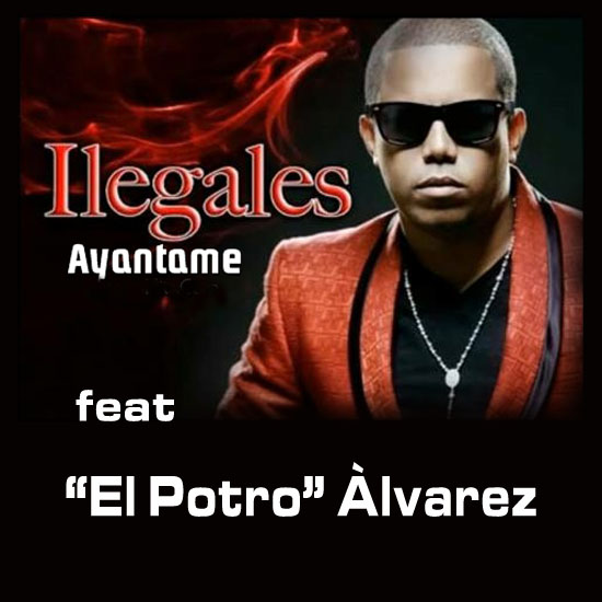 cancion ayantame de ilegales