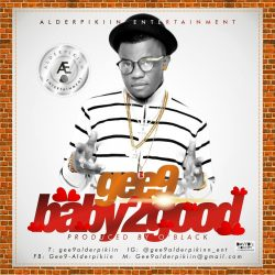 Music: Gee9 – Baby 2 Good