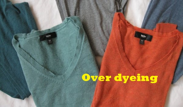 Over dyeing