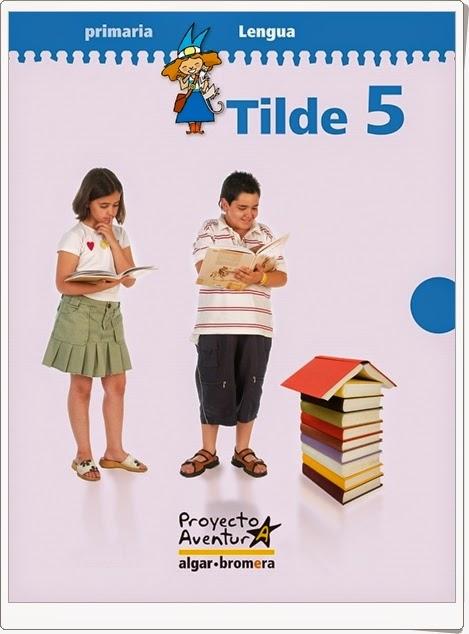 """Tilde 5"".  Actividades digitales de Lengua Española de 5º de Primaria."