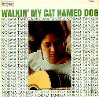 Walking My Cat Named Dog (Norma Tanega)