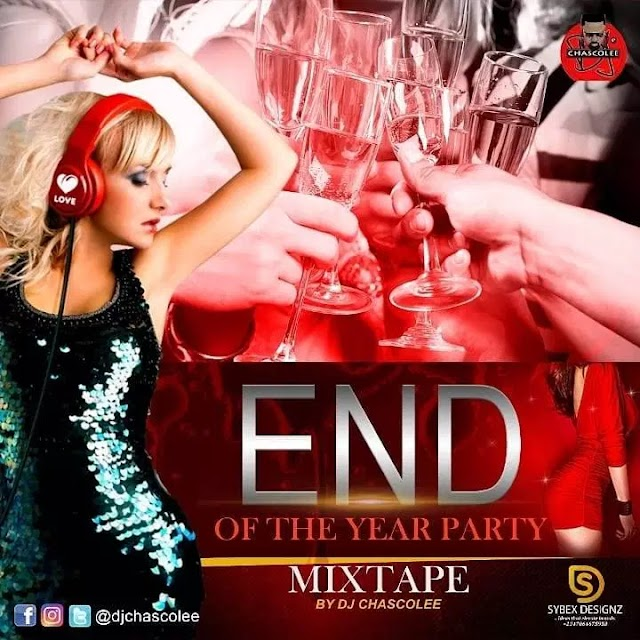 Dj chascolee - end of the year party Mixtape