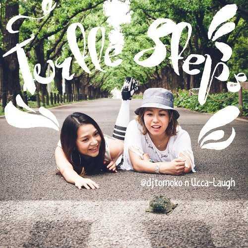[Album] @djtomoko n Ucca-Laugh – Turtle Steps (2015.08.05/MP3/RAR)