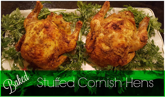 Baked Stuffed Cornish Game Hens