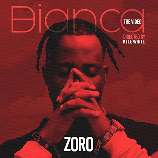 "VIDEO: Zoro - ""Bianca"""