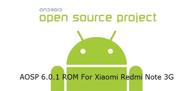 [6.0.1][r74] AOSP 6.0.1 ROM For Xiaomi Redmi Note 3G [MT6592]