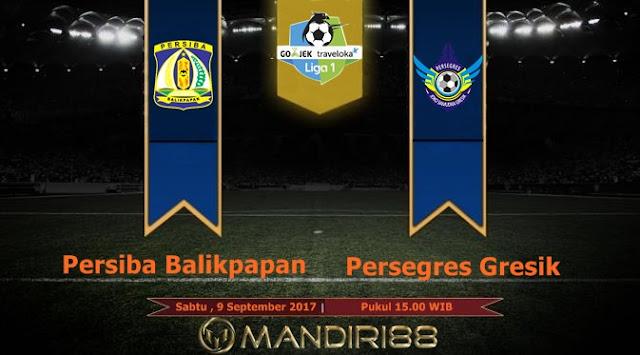 Prediksi Bola : Persiba Balikpapan Vs Persegres Gresik , Sabtu 09 September 2017 Pukul 15.00 WIB