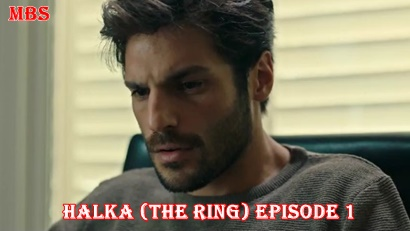 Episode 1 Halka (The Ring) | Full Synopsis