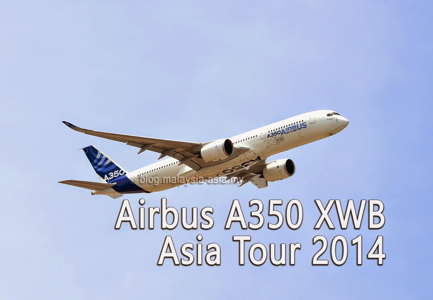 Airbus A350 XWB Asia Tour Malaysia