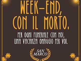 morte-funerali-weekend con il morto-vacanze-onoranze funebri-esequie-calendari-la santa furiosa
