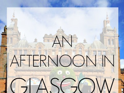 An Afternoon in Glasgow