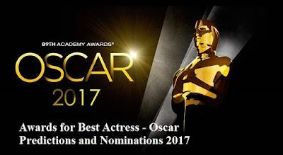Awards for Best Actress Oscar nominations 2017