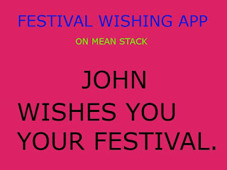 FESTIVAL WISHING APP ON MEAN STACK