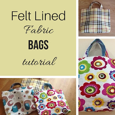 felt lined fabric bags tutorial