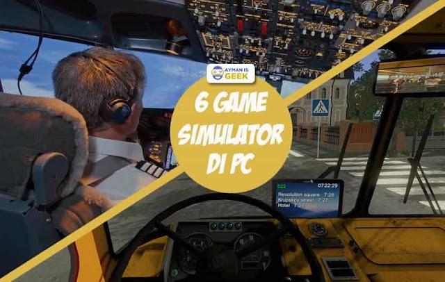 6 Game Simulator Terbaik di PC 2019 Ringan dan Seru untuk dimainkan