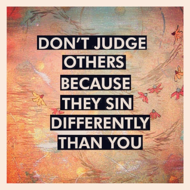 Quotes Don T Judge: Inspirational Picture Quotes...: Don't Judge Others