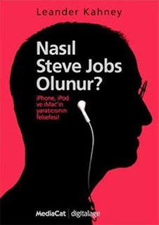 Leander Kahney - Nasıl Steve Jobs Olunur?