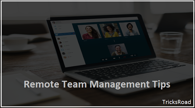 Remote Team Management Tips