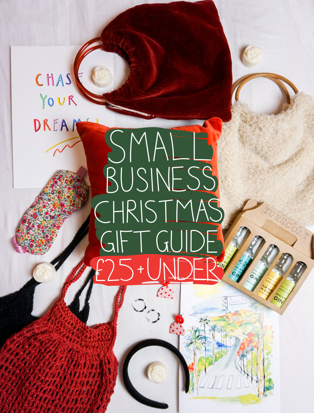 SMALL BUSINESS CHRISTMAS GIFT GUIDE £25 AND UNDER flat lay