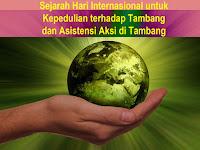 Sejarah Hari Internasional untuk Kepedulian terhadap Tambang dan Asistensi Aksi di Tambang