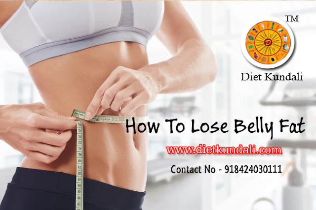 Dietkundali provides Diet Chart to reducing excess belly fat.a proper diet can stay away from a person from many diseases & helps to stronger immunity.