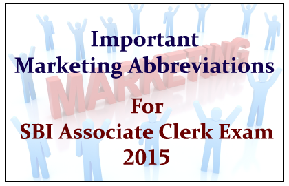 Marketing Abbreviations for Upcoming SBI Associate Clerk Exam