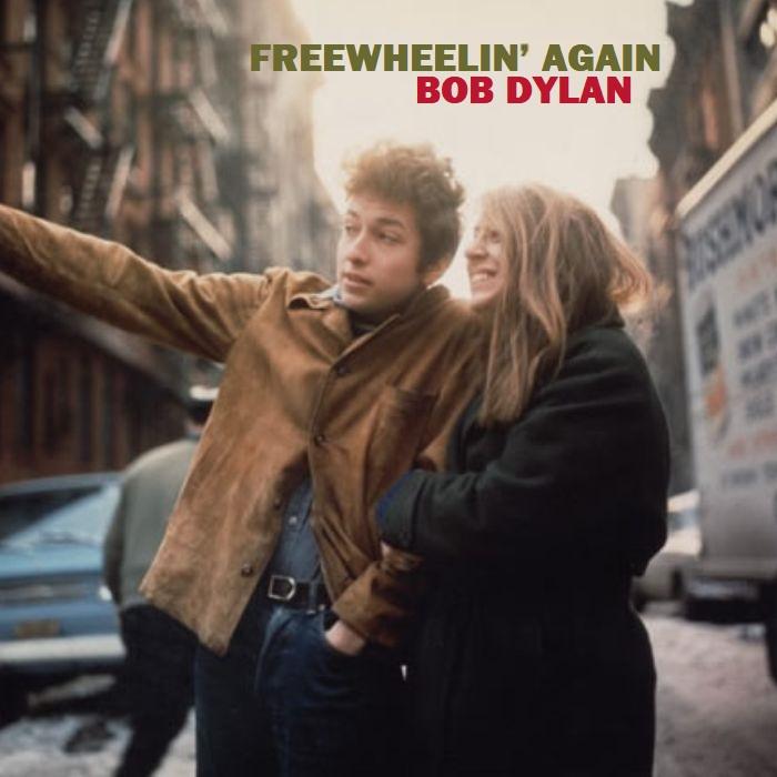 Albums I Wish Existed: Bob Dylan - Freewheelin' Again (1963)