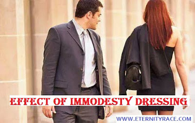 Effect Of Immodesty Dressing