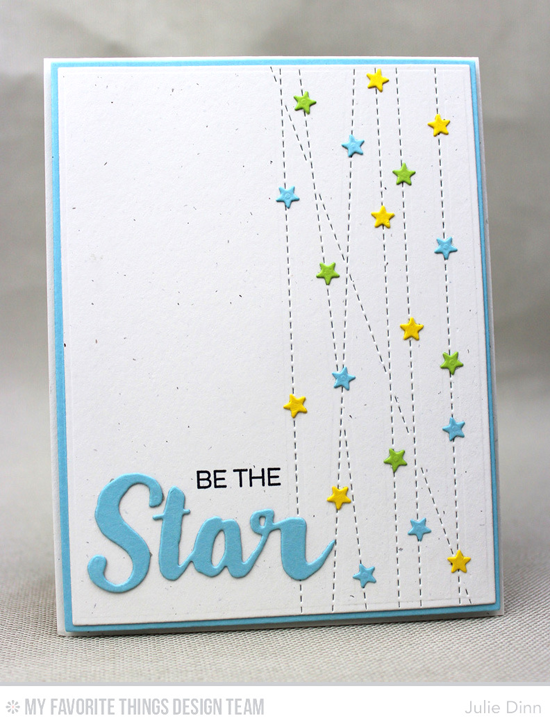 Be the Star Card by Julie Dinn featuring the Laina Lamb Design Count the Stars stamp set and Stars & Wishes Die-namics, and the Stitched Strip, Blueprints 1, and Blueprints 2 Die-namics #mftstamps